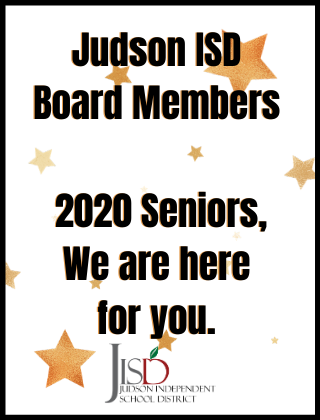 The Judson ISD Board Supports The Class Of 2020