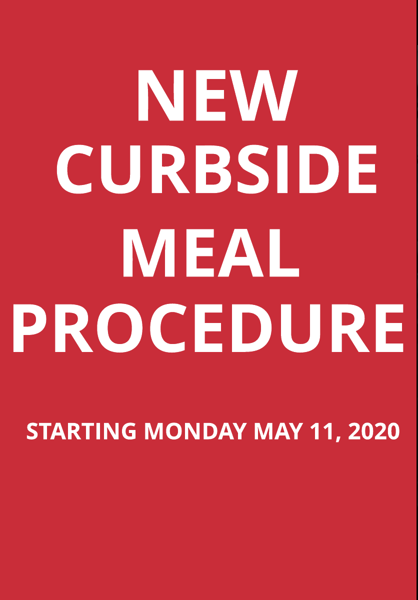 New Curbside Meal Procedure 5-7-2020