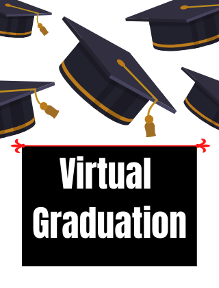 Virtual Graduation Schedule for 2020: LINKS ARE HERE