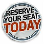 Reserve Your Seat Today