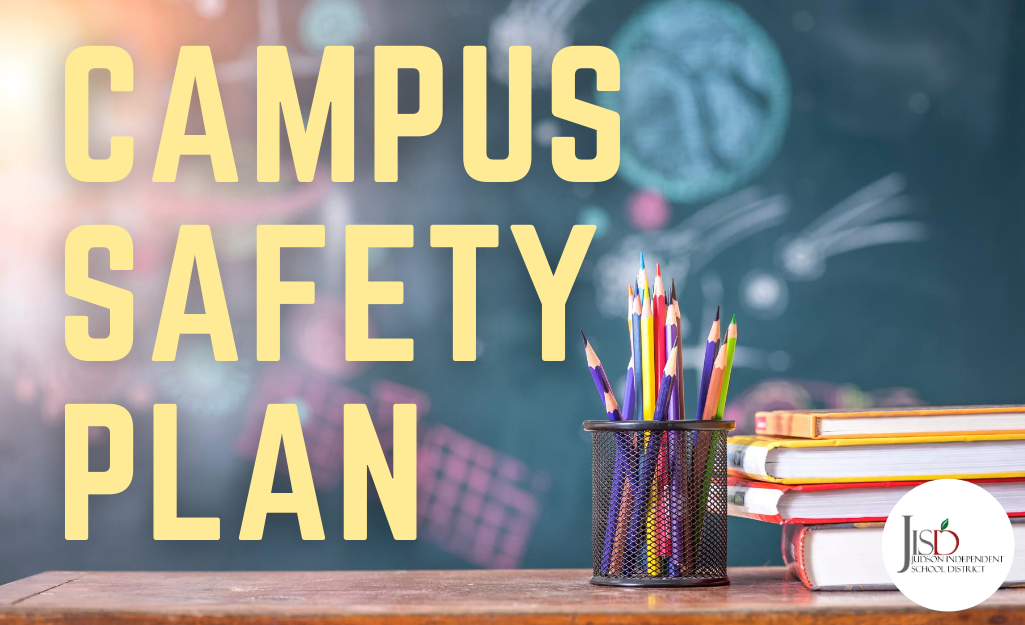 Wortham Oaks Campus Safety Plan