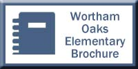 Wortham Oaks Elementary Brochure