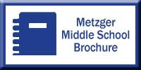 Metzger Middle School Brochure